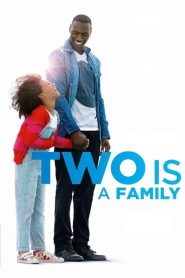 Two Is a Family